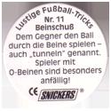 Snickers Lustige Fußball-tricks 11-Beinschuß-(back).