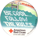 St. Louis Red Cross 06-Be-Cool-Follow-The-Rules.