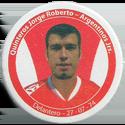 Panini Caps > Apertura 2006 067-Quinteros-Jorge-Roberto---Argentinos-Jrs..