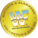 Panini Caps > World Wrestling Federation (WWF) 25-Matcaps-&-Slammers-Collector's-Series.