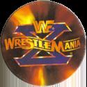 Panini Caps > World Wrestling Federation (WWF) 42-WWF-WrestleMania-X.