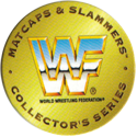 Panini Caps > World Wrestling Federation (WWF) 60-Matcaps-&-Slammers-Collector's-Series.