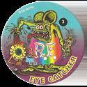 Rat Fink > Series 1 03-Eye-Catcher.