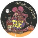 Rat Fink > Series 1 18-Gulp...Bang!.