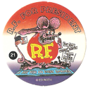 Rat Fink > Series 1 21-R.F.-For-President.