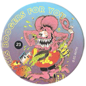 Rat Fink > Series 1 23-This-Boogers-For-You.