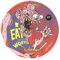 Rat Fink > Series 1 27-I-Eat-Worms.