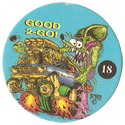 Rat Fink > Series 2 18-Good-2-Go!.