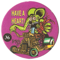 Rat Fink > Series 2 36-Have-a-Heart!.