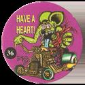 Rat Fink > Series 2 36-Have-a-Heart!.