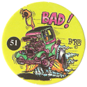 Rat Fink > Series 2 51-Bad!.