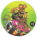 Rat Fink > Series 2 52.