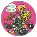 Rat Fink > Series 2 54-Mouse-Burger!.