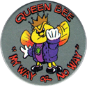 Rohks > Green back 65-Queen-Bee-'My-Way-or-No-Way'.