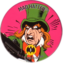 Skycaps > Batman 05-Mad-Hatter!.