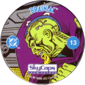 Skycaps > DC Comics 13-Brainiac.