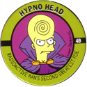 Skycaps > Simpsons 49-Hypno-Head.