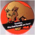 Stack N Smack > Street Kaps > Street Kaps 11-Grandma,-What-bad-breath-you-have!.