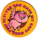 Stack N Smack > Street Kaps > Street Kaps 12-You-can-have-my-caps-when-pigs-can-fly!.