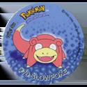 Taso > Pokémon 32-#79-Slowpoke.