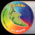 Taso > Taso 4 Pokémone 011-Metapod.