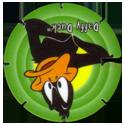 Tazos > Series 1 > 101-140 Looney Tunes Techno 105-Daffy-Duck.