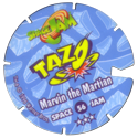 Tazos > Series 2 - Space Jam > 21-60 Techno 56-Marvin-The-Martian-(back).