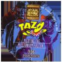 Tazos > Series 3 - Star Wars > 101-130 Techno 106-Piloting-The-Millennium-Falcon-(back).