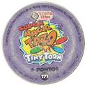 Tazos > Elma Chips > 161-180 Super Magic Tiny Toon Super-Magic-Tazo-Back.
