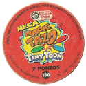 Tazos > Elma Chips > 180-200 Mega Magic Tiny Toon Mega-Magic-Tazo-Back.