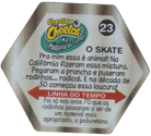 Tazos > Elma Chips > Chester Cheetos Na Máquina do Tempo 23-O-Skate-(back).