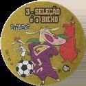 Tazos > Elma Chips > Toon Tazo na Copa - gold 03-Seleção-é-o-Bicho.