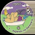 Tazos > Elma Chips > Toon Tazo na Copa - standard 01-Jogando-na-Banheira.