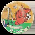 Tazos > Elma Chips > Toon Tazo na Copa - standard 23-Bola-Fora.