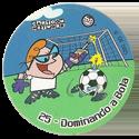 Tazos > Elma Chips > Toon Tazo na Copa - standard 25-Dominando-a-Bola.