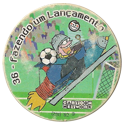 Tazos > Elma Chips > Toon Tazo na Copa - standard 36-Fazendo-um-Lançamento.