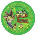 Tazos > Elma Chips > Yu-Gi-Oh! Magic Tazo 11-20-Back-Green-Yami-Yugi-1.