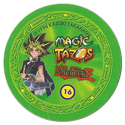 Tazos > Elma Chips > Yu-Gi-Oh! Magic Tazo 11-20-Back-Green-Yami-Yugi-2.