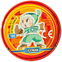 Tazos > MegaMan NT Warrior Metal Tazos 09-back---Iceman.