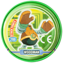 Tazos > MegaMan NT Warrior Metal Tazos 14-back---WoodMan.