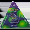 Tazos > Pokemon Trio 15-#23-Ekans.