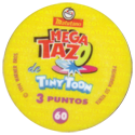 Tazos > Spain > Mega Tazo de Tiny Toon Back.