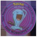 Tazos > Walkers > Pokémon 22-#202-Wobbuffet.
