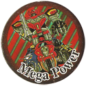 Universal Flip-Caps Association > Power Rangers 040-Mega-Power.