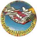 Universal Flip-Caps Association > Power Rangers 051-Pterodactyl-Dinozord.