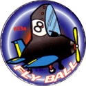 Unknown > © 94 #a 33a-Fly-Ball.