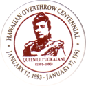 Unknown > Hawaiian no staple or thumbtab Hawaiian-Overthrow-Centennial-January-17,-1893---January-17,-1993-Queen-Lil'uokalani-(1891-1893).