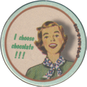Wackers! > Classics 22-I-choose-chocolate-!!!.
