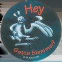 Wackers! > Gleeful Pooka 16-Hey-Gotta-Slammer-.
