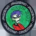 Wackers! > Janglebones 09-Cousin-Jody.